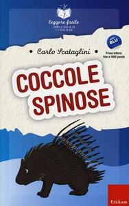 Coccole spinose