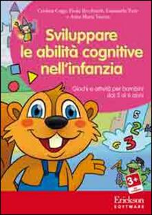 Ipabsantonioabatetrino.it Sviluppare le abilità cognitive nell'infanzia. Giochi e attività per bambini dai 3 ai 6 anni. CD-ROM Image