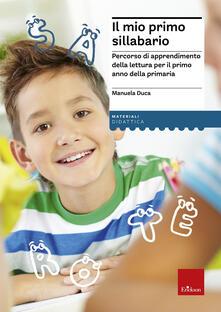 Il mio primo sillabario. Percorso di apprendimento della lettura per il primo anno della primaria.pdf