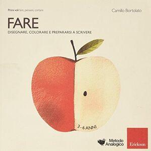 Foto Cover di Primi voli. Fare, Libro di Camillo Bortolato, edito da Erickson