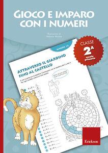 Foto Cover di Gioco e imparo con i numeri. Quaderno. Per la 2ª classe elementare. Vol. 2, Libro di  edito da Erickson