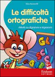 Aboutschuster.de Le difficoltà ortografiche. Attività su digrammi e trigrammi. CD-ROM. Vol. 1 Image