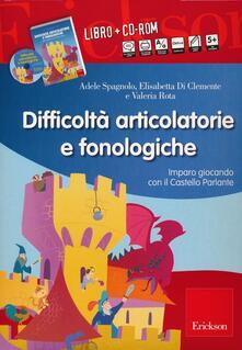 Radiospeed.it Difficoltà articolatorie e fonologiche. Imparo giocando con il Castello Parlante. Con CD-ROM Image