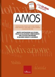 Antondemarirreguera.es Amos. Abilità e motivazione allo studio: prove di valutazione e orientamento per la scuola secondaria di secondo grado e l'università. Con CD-ROM Image
