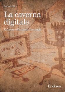 La caverna digitale. Educare alle nuove tecnologie.pdf