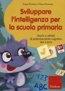 Rallydeicolliscaligeri.it Sviluppare l'intelligenza per la scuola primaria. Giochi e attività di potenziamento cognitivo dai 5 anni. CD-ROM Image