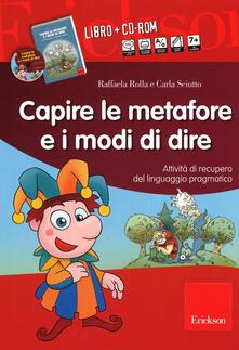 Capire le metafore e i modi di dire. Attività di recupero del linguaggio pragmatico. Con CD-ROM.pdf