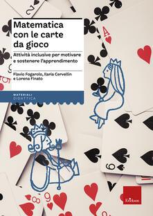 Daddyswing.es Matematica con le carte da gioco. Attività inclusive per motivare e sostenere l'apprendimento Image