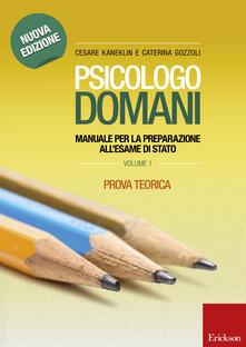 Winniearcher.com Psicologo domani. Manuale per la preparazione all'esame di Stato. Prova teorica Image