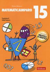 MatematicaImparo. Vol. 15: Lilli scopre i numeri decimali e le frazioni.