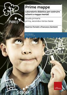 Prime mappe. Laboratorio didattico per costruire schemi e mappe mentali. Scuola primaria.pdf