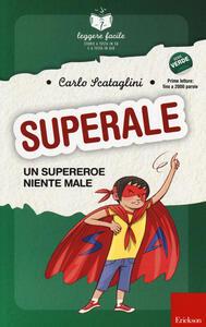 Superale, un supereroe niente male. Con quaderno operativo