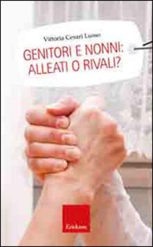 Grandtoureventi.it Genitori e nonni: alleati o rivali? Image
