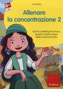 Letterarioprimopiano.it Allenare la concentrazione. CD-ROM. Vol. 2: Giochi e attività per la terza quarta e quinta classe della scuola primaria. Image