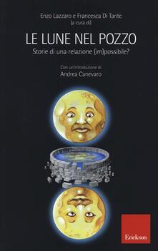 Adiaphora.it Le lune nel pozzo. Storie di una relazione (im)possibile? Image