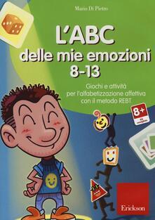 Promoartpalermo.it L' ABC delle mie emozioni. 8-13. Giochi e attività per l'alfabetizzzazione affettiva con il metodo REBT. CD-ROM Image
