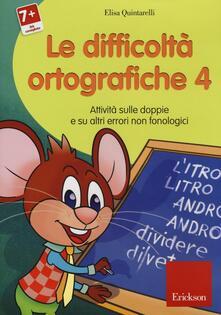 Librisulladiversita.it Le difficoltà ortografiche. CD-ROM. Vol. 4: Attività sulle doppie e su altri errori non fonologici. Image