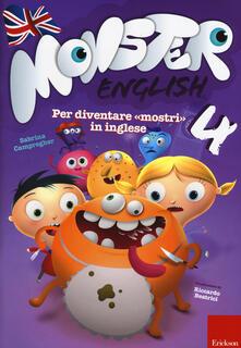 Daddyswing.es Monster english. Per diventare «mostri» in inglese. Con adesivi. Vol. 4 Image