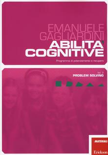 Ristorantezintonio.it Abilità cognitive. Programma di potenziamento e recupero. Vol. 2: Problem solving. Image