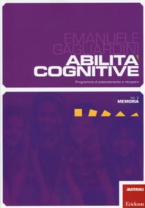 Abilità cognitive. Programma di potenziamento e recupero. Vol. 3: Memoria.