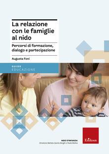 Letterarioprimopiano.it La relazione con le famiglie al nido. Percorsi di formazione, dialogo e partecipazione Image