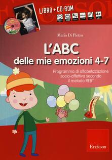 Ristorantezintonio.it L' ABC delle mie emozioni. 4-7 anni. Programma di alfabetizzazione socio-fettiva secondo il metodo REBT. Con CD-ROM Image