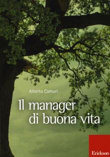 Il manager di buona vita - Alberto Camuri - copertina