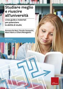 Filippodegasperi.it Studiare meglio e riuscire all'università. Linee guida e materiali per potenziare le abilità di studio Image