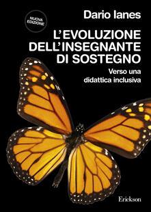 L' evoluzione dell'insegnante di sostegno - Dario Ianes - copertina