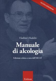 Manuale di alcologia. Ediz. critica - Vladimir Hudolin - copertina