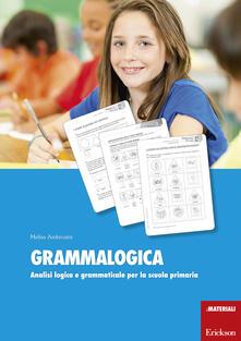 Atomicabionda-ilfilm.it Grammalogica. Analisi logica e grammaticale per la scuola primaria. Con schede Image