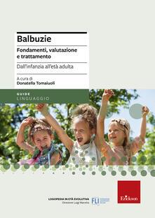 Squillogame.it Balbuzie. Fondamenti, valutazioni e trattamento dall'infanzia all'età adulta Image