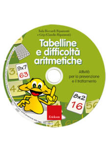 Listadelpopolo.it Tabelline e difficoltà aritmetiche. Attività per la prevenzione e il trattamento. Con CD-ROM Image
