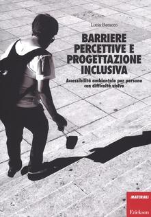 Camfeed.it Barriere percettive e progettazione inclusiva. Accessibilità ambientale per persone con difficoltà visive Image