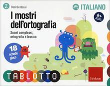 Radiospeed.it I mostri dell'ortografia. Suoni complessi, ortografia e lessico. Schede per Tablotto 6+ italiano Image