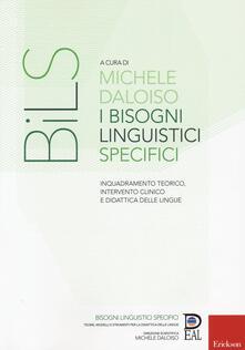 Chievoveronavalpo.it I bisogni linguistici specifici. Inquadramento teorico, intervento clinico e didattica delle lingue Image