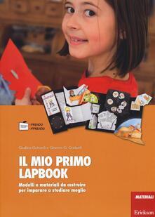 Il mio primo lapbook. Modelli e materiali da costruire per imparare a studiare meglio - Giuditta Gottardi,Ginevra G. Gottardi - copertina