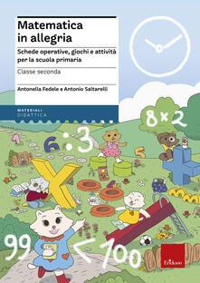 Squillogame.it Matematica in allegria. Schede operative, giochi e attività per la scuola primaria. Per la 2ª classe elementare Image