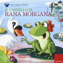 Letterarioprimopiano.it Il castello di rana Morgana. Sviluppare le abilità di memoria. Ediz. illustrata. Con gadget Image