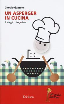 Un asperger in cucina. Il viaggio di Agesilao.pdf