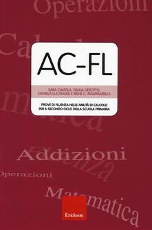 AC-FL. Prove di fluenza nelle abilità di calcolo per il secondo ciclo della scuola primaria - copertina