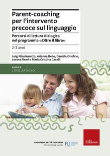 Voluntariadobaleares2014.es Parent-coaching per l'intervento precoce sul linguaggio. Percorsi di lettura dialogica nel programma