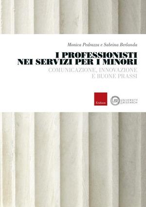 I professionisti nei servizi per i minori. Comunicazione, innovazione e buone prassi