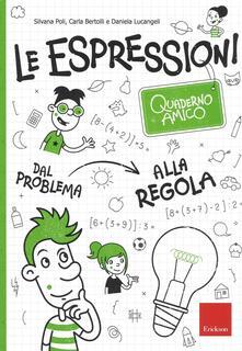 Fondazionesergioperlamusica.it Le espressioni. Quaderno amico. Dal problema alla regola Image