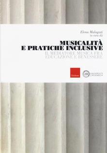 Musicalità e pratiche inclusive. Il mediatore musica fra educazione e benessere - copertina