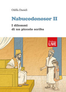 Antondemarirreguera.es Nabucodonosor II. I dilemmi di un piccolo scriba Image
