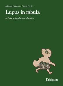 Lupus in fabula. Le fiabe nella relazione educativa