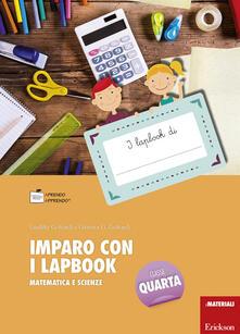 Promoartpalermo.it Imparo con i lapbook. Matematica e scienze. Classe quarta. Con schede Image