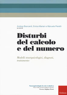 Listadelpopolo.it Disturbi del calcolo e del numero. Modelli neuropsicologici, diagnosi, trattamento Image