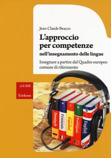 Ristorantezintonio.it L' approccio per competenze nell'insegnamento delle lingue. Insegnare a partire dal Quadro europeo comune di riferimento Image